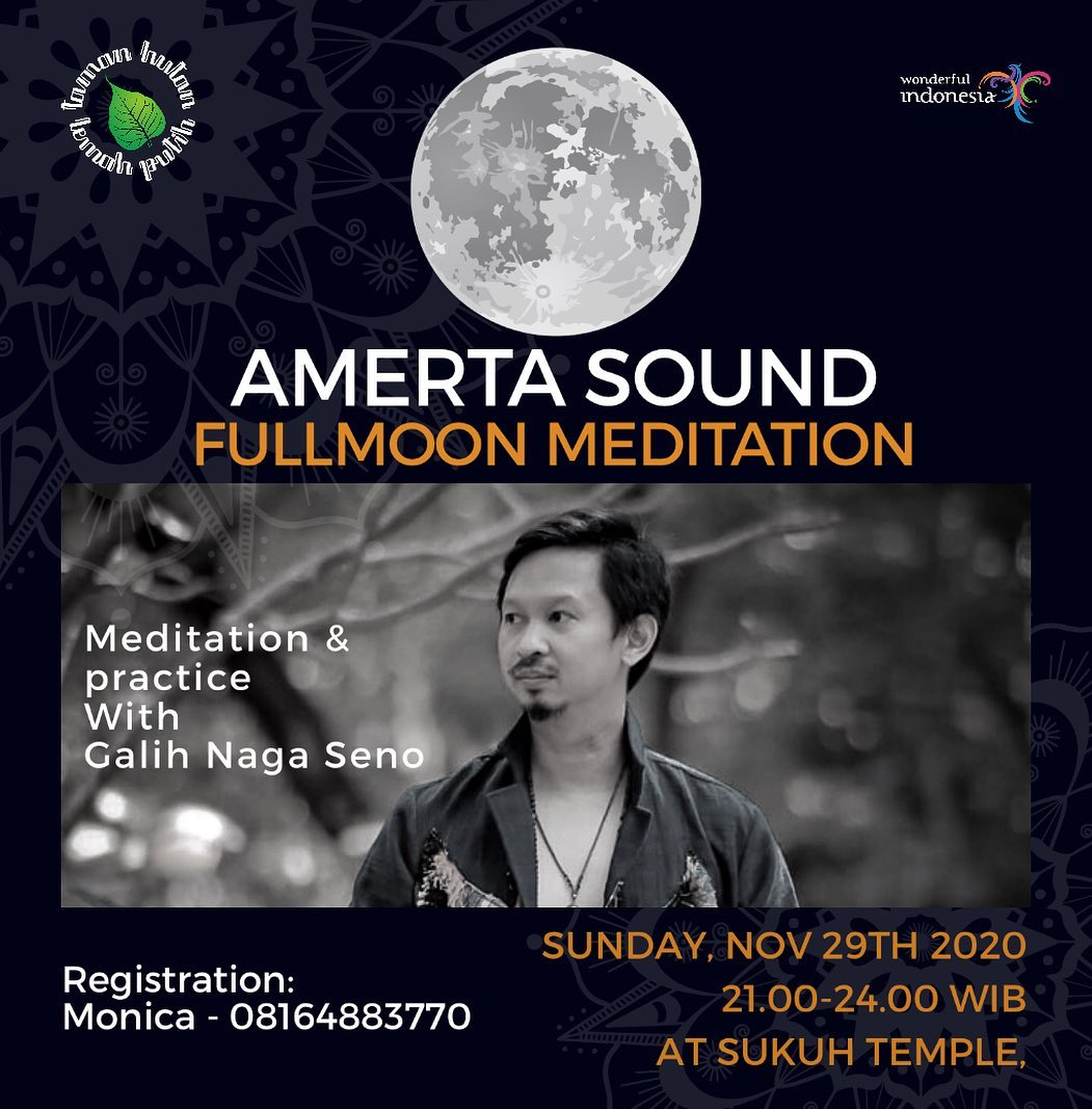 amerta sound fullmoon meditation by galih naga seno