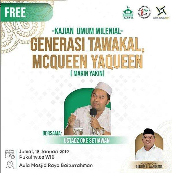 Event Kajian Semarang - Generasi Tawakal, Mcqueen Yaqueen