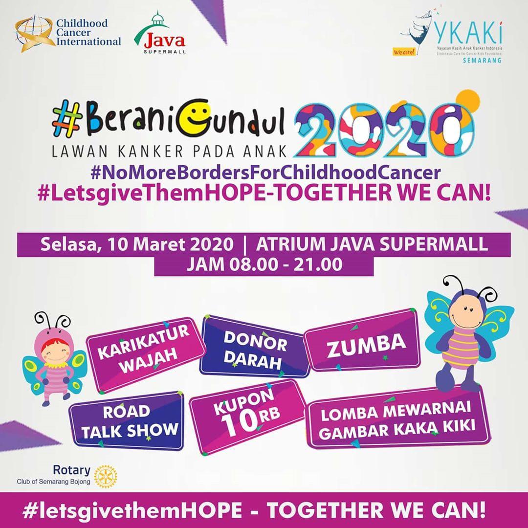 EVENT SEMARANG : BERANI GUNDUL 2020 - LETS GIVE THEM HOPE - TOGETHER WE CAN
