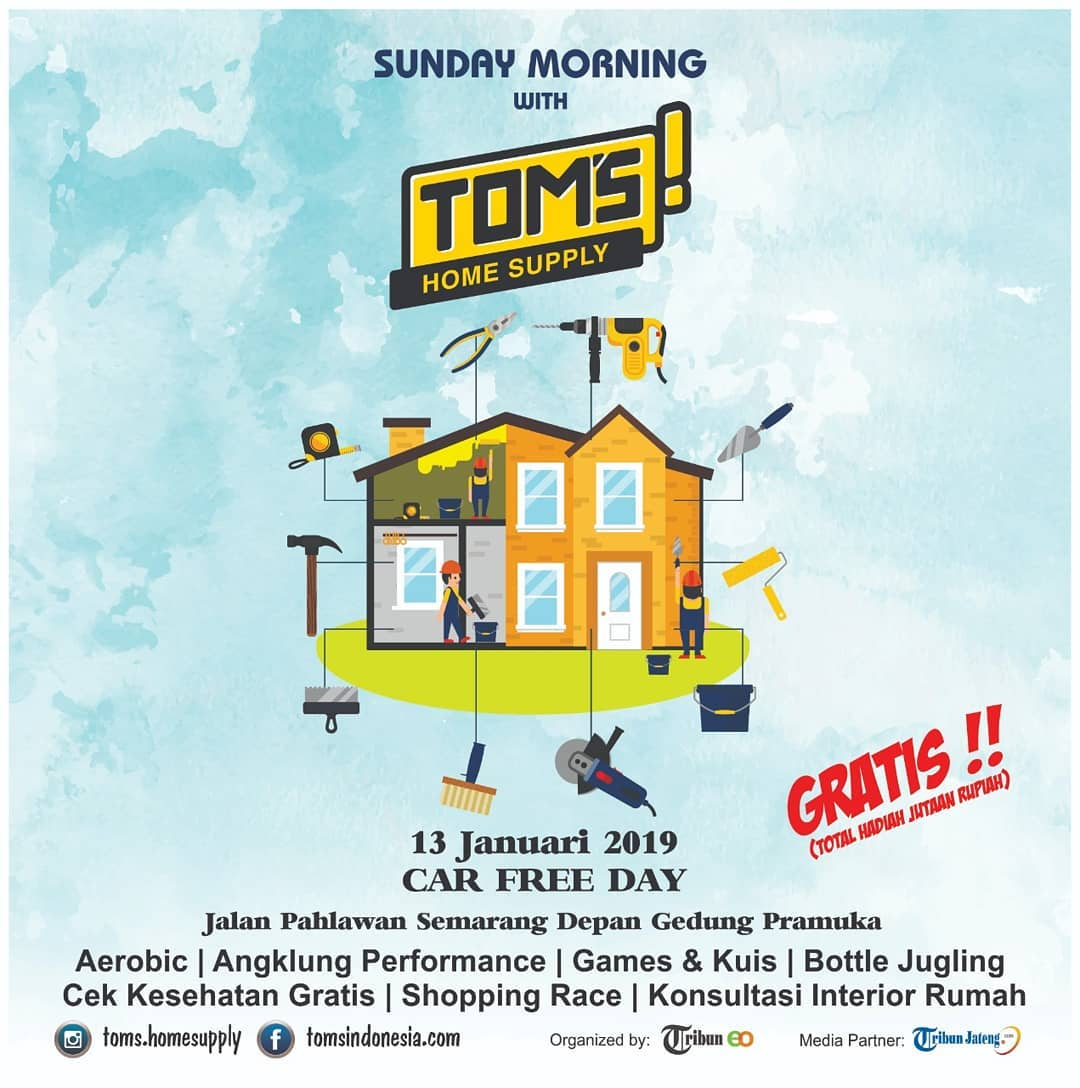 EVENT SEMARANG - SUNDAY MORNING WITH TOMS HOME SUPPLY