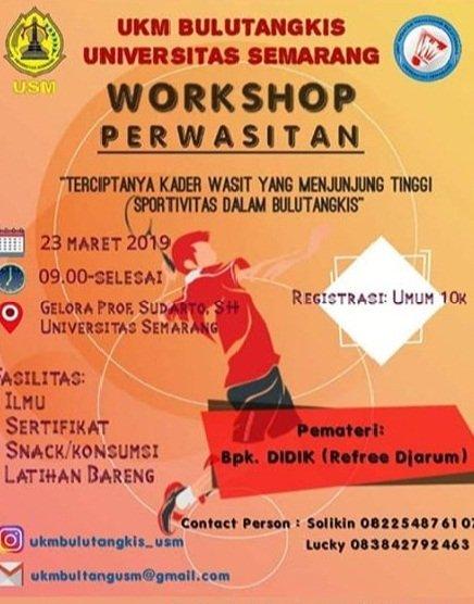 Event Semarang - Workshop Pewasitan Ukm Bulu Tangkis Usm