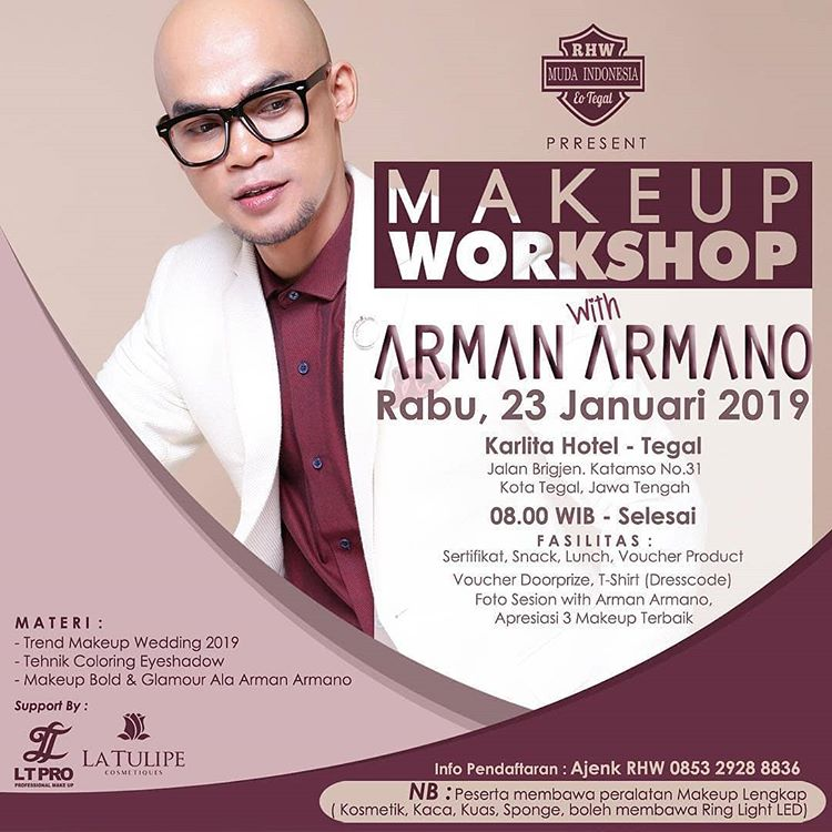 EVENT TEGAL - MAKE UP WORKSHOP WITH ARMAN ARMANO