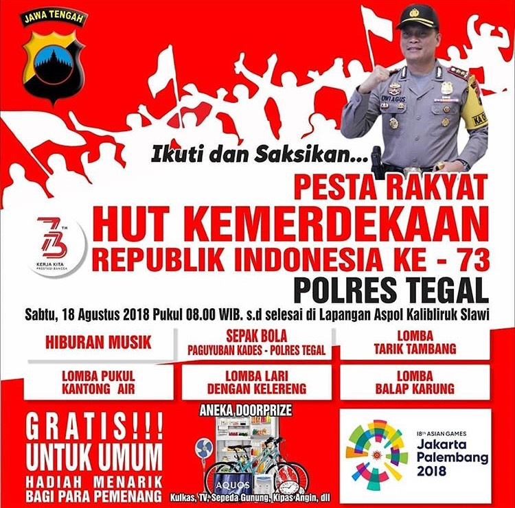EVENT TEGAL - PESTA RAKYAT HUT KEMERDEKAAN REPUBLIK INDONESIA KE-73