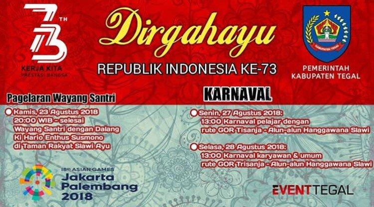Event Tegal - Rangkaian Kegiatan Peringatan Hut Ke-73 Republik Indonesia 2018
