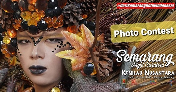 EVENTS SEMARANG : LOMBA PHOTO SEMARANG NIGHT CARNIVAL (SNC) 2020 KEMILAU NUSANTARA