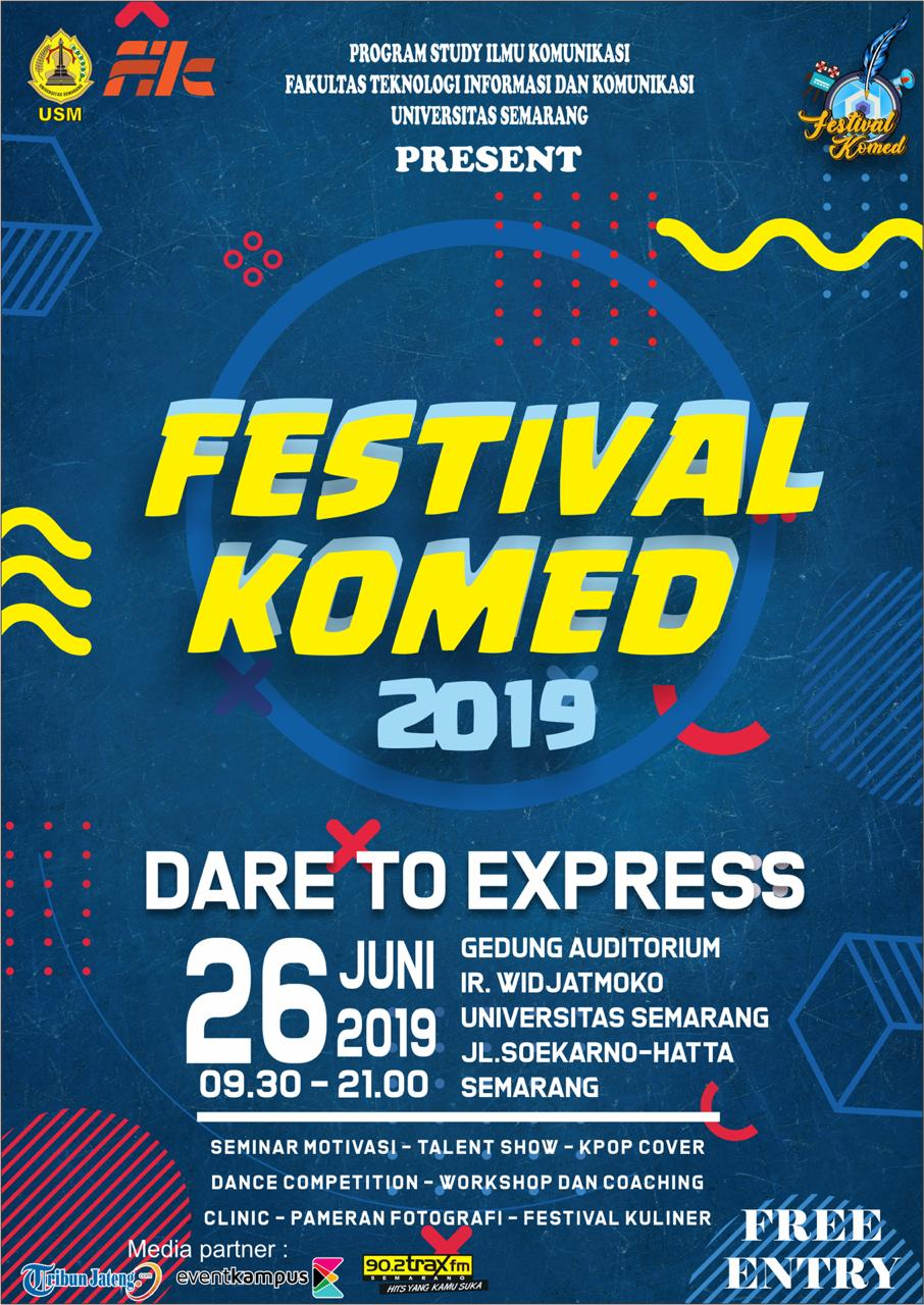Event Semarang : Present Festival Komed 2019 Dare To Express