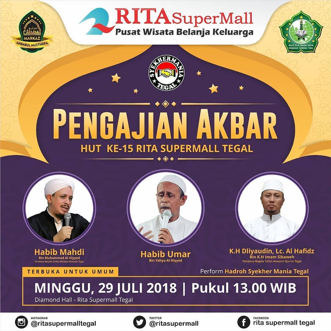Event Tegal - Pengajian Akbar  Hut Rita Supermall Tegal Ke 15 Th