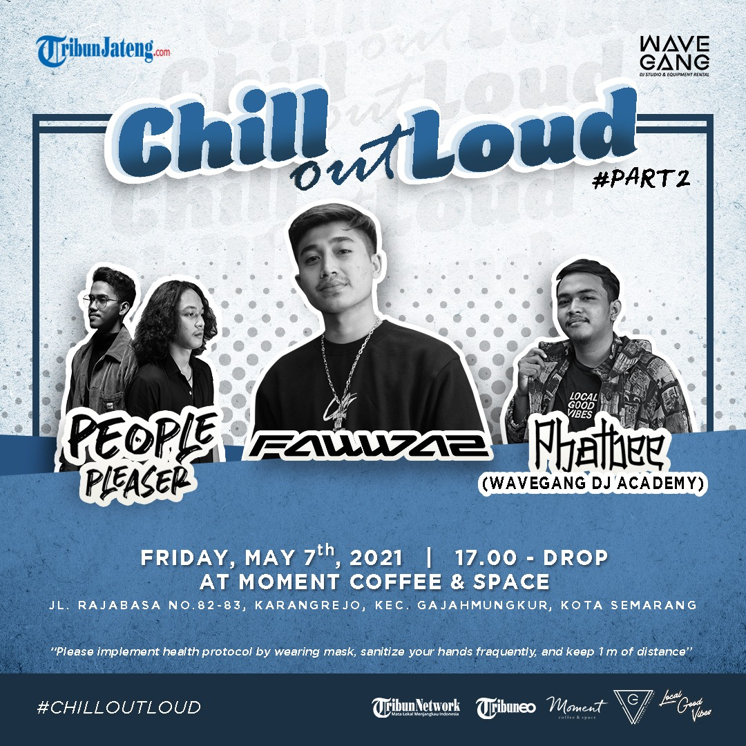 EVENTS SEMARANG : CHILL OUT LOUD