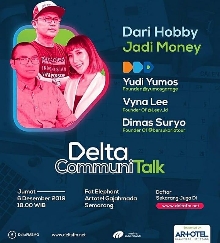 EVENTS SEMARANG : DELTA COMMUNITALK -  DARI HOBBY JADI MONEY