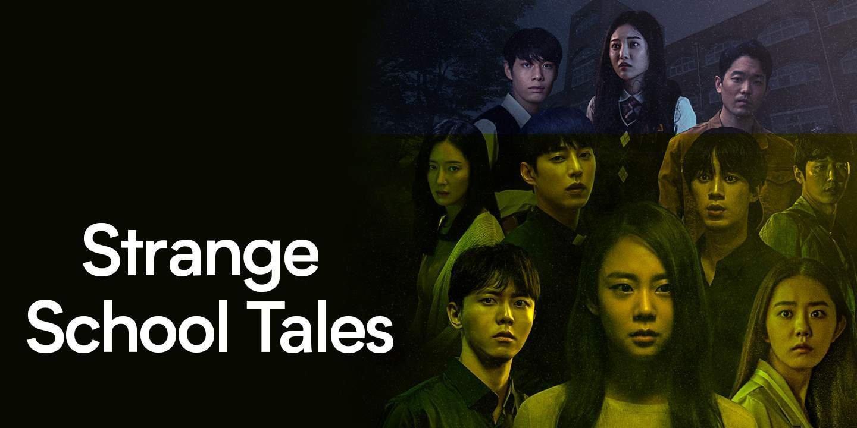 Strange School Tales
